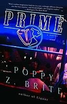 Prime : a novel