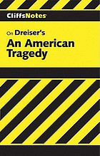 An American tragedy : notes ... Cliffs Notes: Dreiser's An American Tragedy