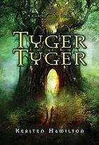 Tyger tyger a goblin wars book
