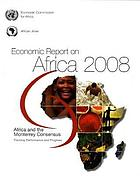 Economic report on Africa 2008 : Africa and the Monterrey Consensus : tracking performance and progress
