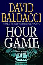 Hour game : a novel