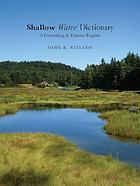 Shallow-water dictionary : a grounding in estuary English