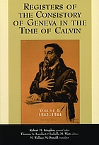 Registers of the Consistory of Geneva in the time of Calvin