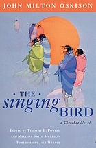The singing bird : a Cherokee novel