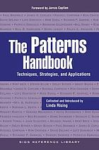 The patterns handbook : techniques, strategies, and applications