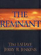 The remnant : on the brink of Armageddon