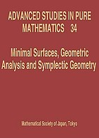 Minimal surfaces, geometric analysis and symplectic geometry