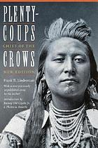 Plenty-coups, chief of the Crows