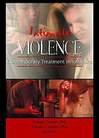 Intimate violence : contemporary treatment innovations