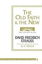 The old faith & the new