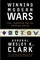 Winning modern wars : Iraq, terrorism, and the American empire