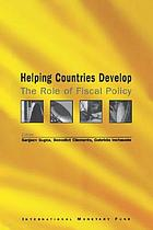 Helping countries develop : the role of fiscal policy