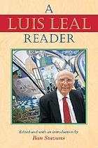 A Luis Leal reader