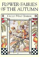 Flower fairies of the autumn : with the nuts and berries they bring : poems and pictures