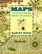 Maps : getting from here to there