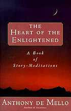 The heart of the enlightened : a book of story meditations