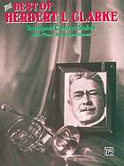 The best of Herbert L. Clarke : trumpet/cornet solos with piano accompaniment
