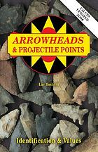 Arrowheads & projectile points