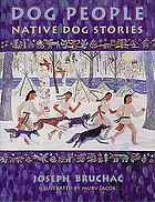 Dog people : native dog stories