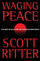 Waging peace : the art of war for the antiwar movement