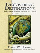 Discovering destinations : a geography workbook for travel and tourism