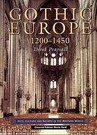 Gothic Europe, 1200-1450
