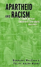 Apartheid and racism in South African children's literature, 1985-1995