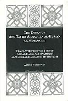 The Diwan of Abu Tayyib Ahmad ibn al Husain al Mutanabbi
