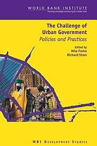 The challenge of urban government : policies and practices