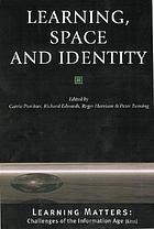 Learning, space, and identity