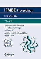 7th Asian-Pacific Conference on Medical and Biological Engineering APCMBE 2008 22?25 April 2008 Beijing, China