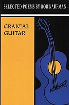 Cranial guitar : selected poems