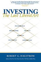 Investing : the last liberal art