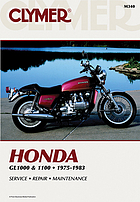 Honda, GL1000 & 1100 fours, 1975-1983 : service, repair, performance