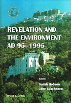Revelation and the environment, AD 95-1995 : Patmos Symposium I, 20-27 September 1995