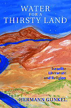 Water for a thirsty land : Israelite literature and religion