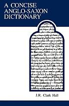 A concise Anglo-Saxon dictionaryA concise Anglo-Saxon dictionaryA concise Anglo-Saxon dictionary
