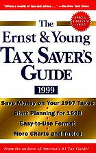 The Ernst & Young tax saver's guide 1999
