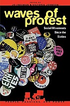 Waves of protest : social movements since the sixties