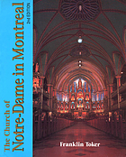 The Church of Notre-Dame in Montreal; an architectural history