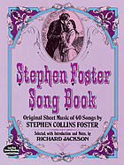 Stephen Foster song book : original sheet music of 40 songs