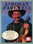 Ashokan farewell : theme from the soundtrack of the PBS series The Civil War, a film by Ken Burns : arranged for violin & piano with optional guitar and bass