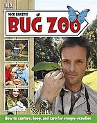 Nick Baker's bug zoo