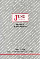Jung lexicon a primer of terms & concepts