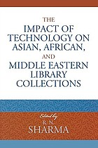 The impact of technology on Asian, African, and Middle Eastern library collections