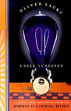 Uncle Tungsten : memories of a chemical boyhood