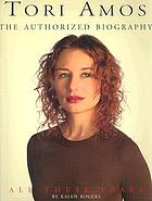 Tori Amos : all these years : the authorized illustrated biography