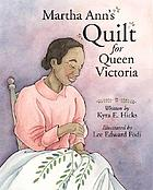 Martha Ann's quilt for Queen Victoria