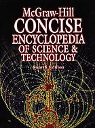 The McGraw-Hill concise encyclopedia of science and technology