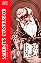 Maximus Confessor : selected writings